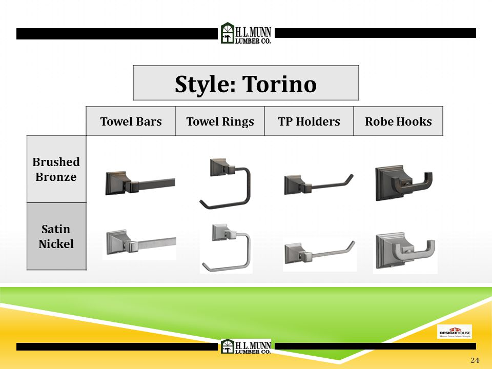 Style: Torino Towel Bars Towel Rings TP Holders Robe Hooks