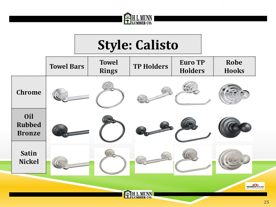 Style: Calisto Towel Bars Towel Rings TP Holders Euro TP Holders