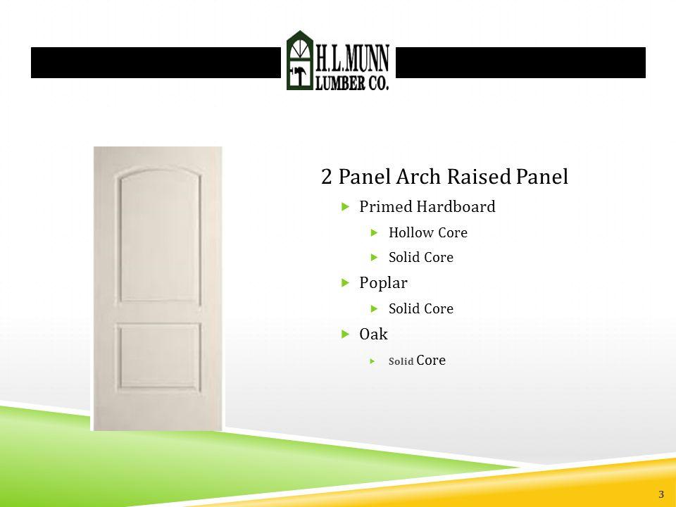 2 Panel Arch Raised Panel
