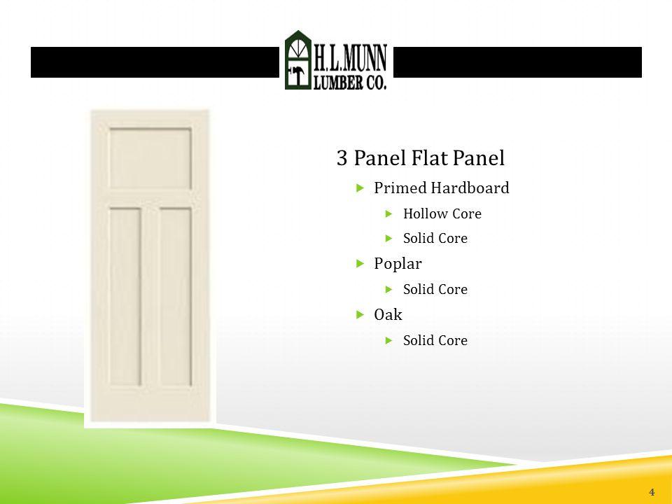 3 Panel Flat Panel Primed Hardboard Hollow Core Solid Core Poplar Oak