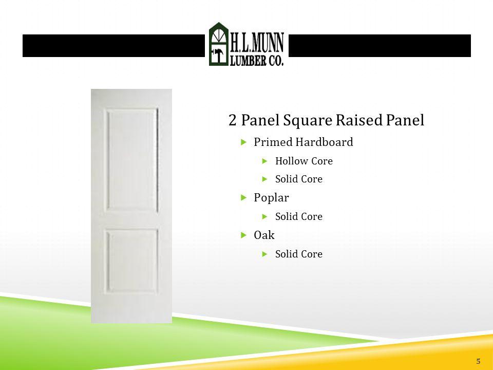 2 Panel Square Raised Panel