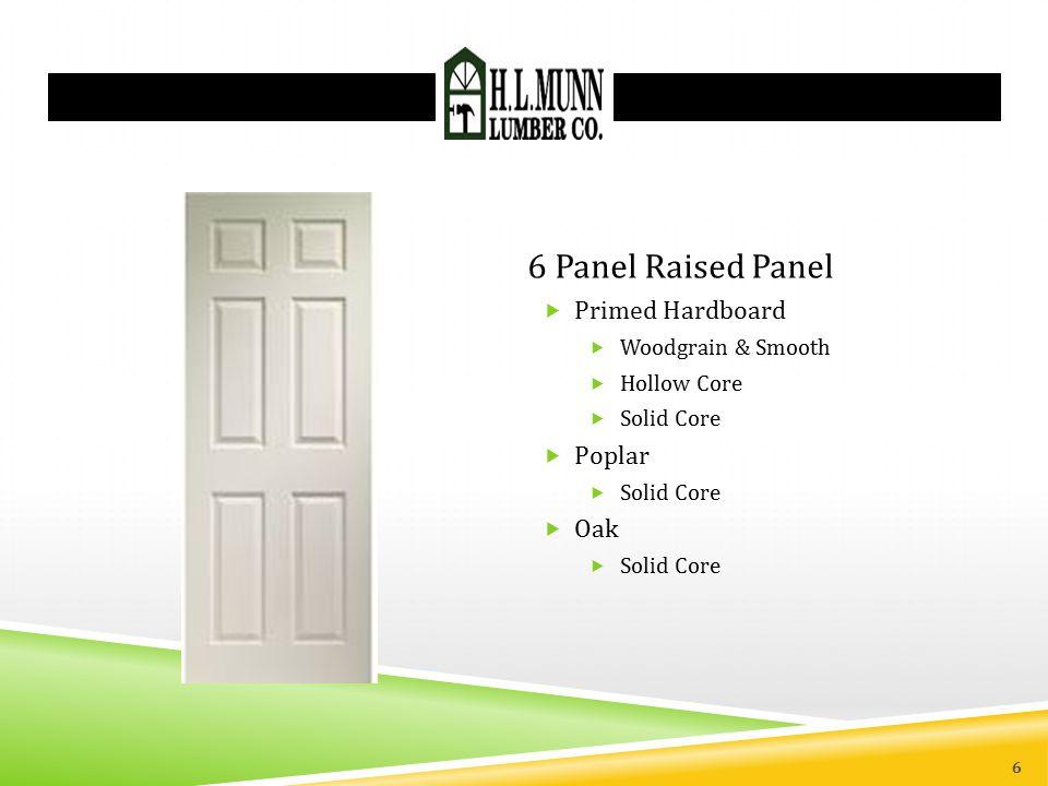 6 Panel Raised Panel Primed Hardboard Poplar Oak Woodgrain & Smooth
