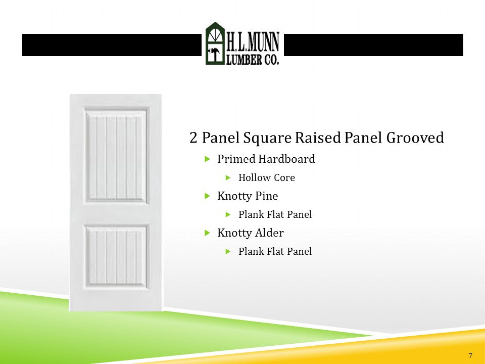 2 Panel Square Raised Panel Grooved