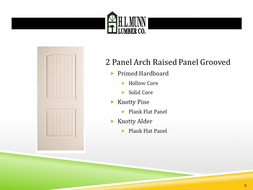 2 Panel Arch Raised Panel Grooved
