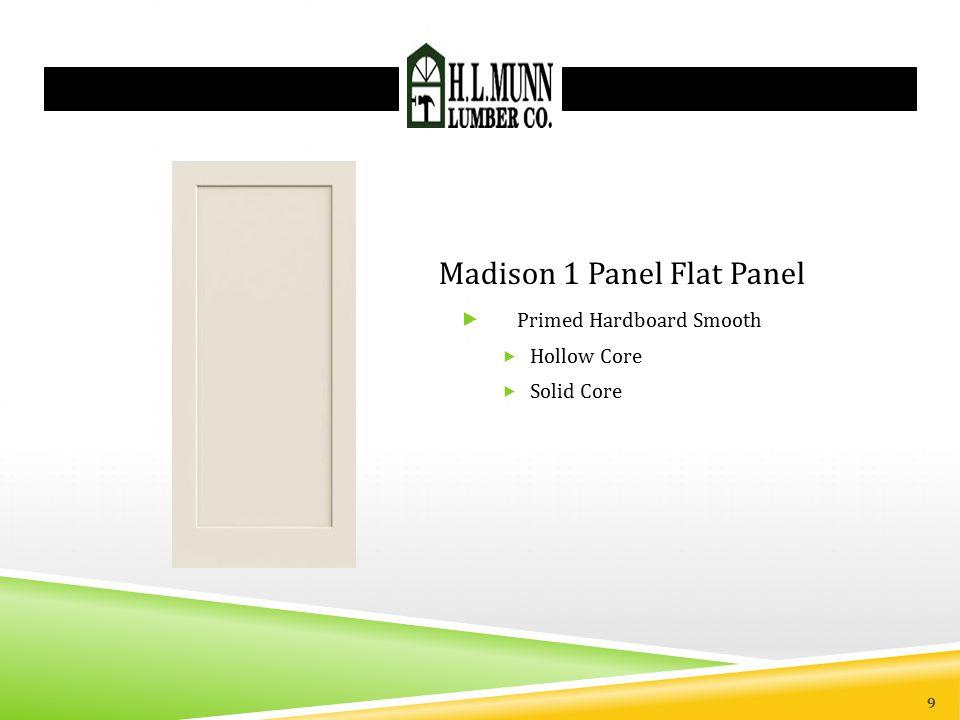 Madison 1 Panel Flat Panel