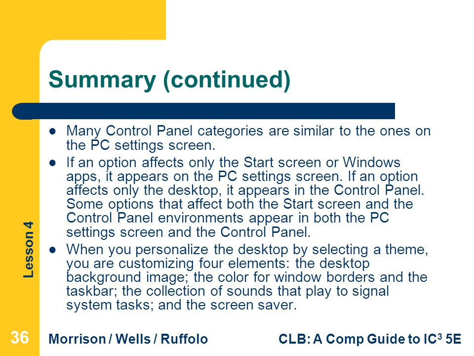 Summary (continued) Many Control Panel categories are similar to the ones on the PC settings screen.
