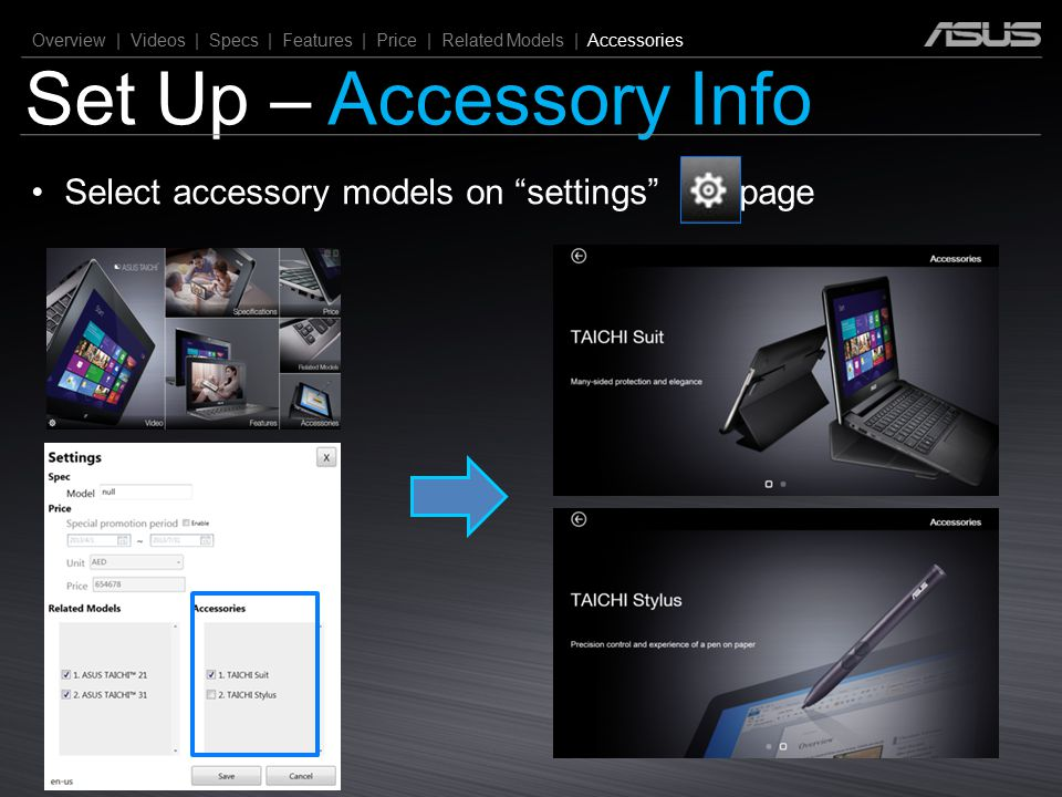 Set Up – Accessory Info Select accessory models on settings page