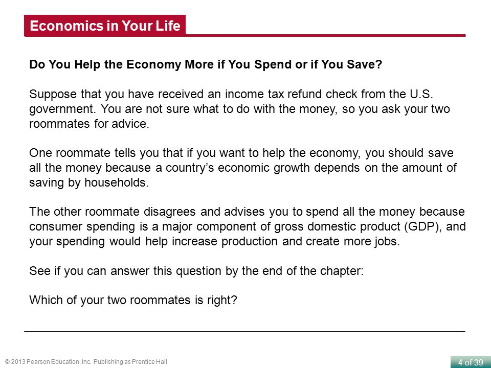 Economics in Your Life Do You Help the Economy More if You Spend or if You Save