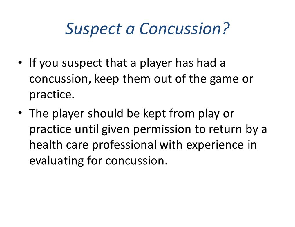 If a severe head injury occurs: