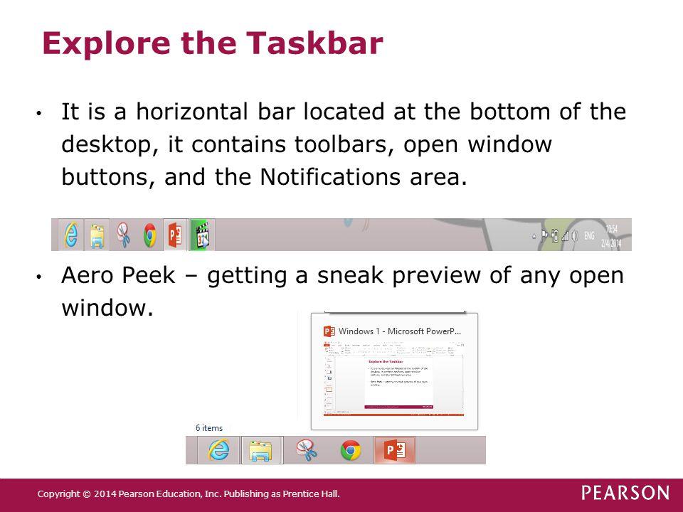 Explore the Taskbar