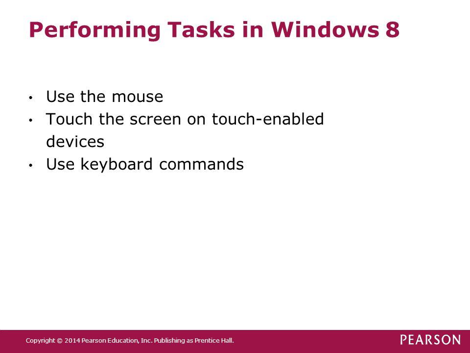 Performing Tasks in Windows 8