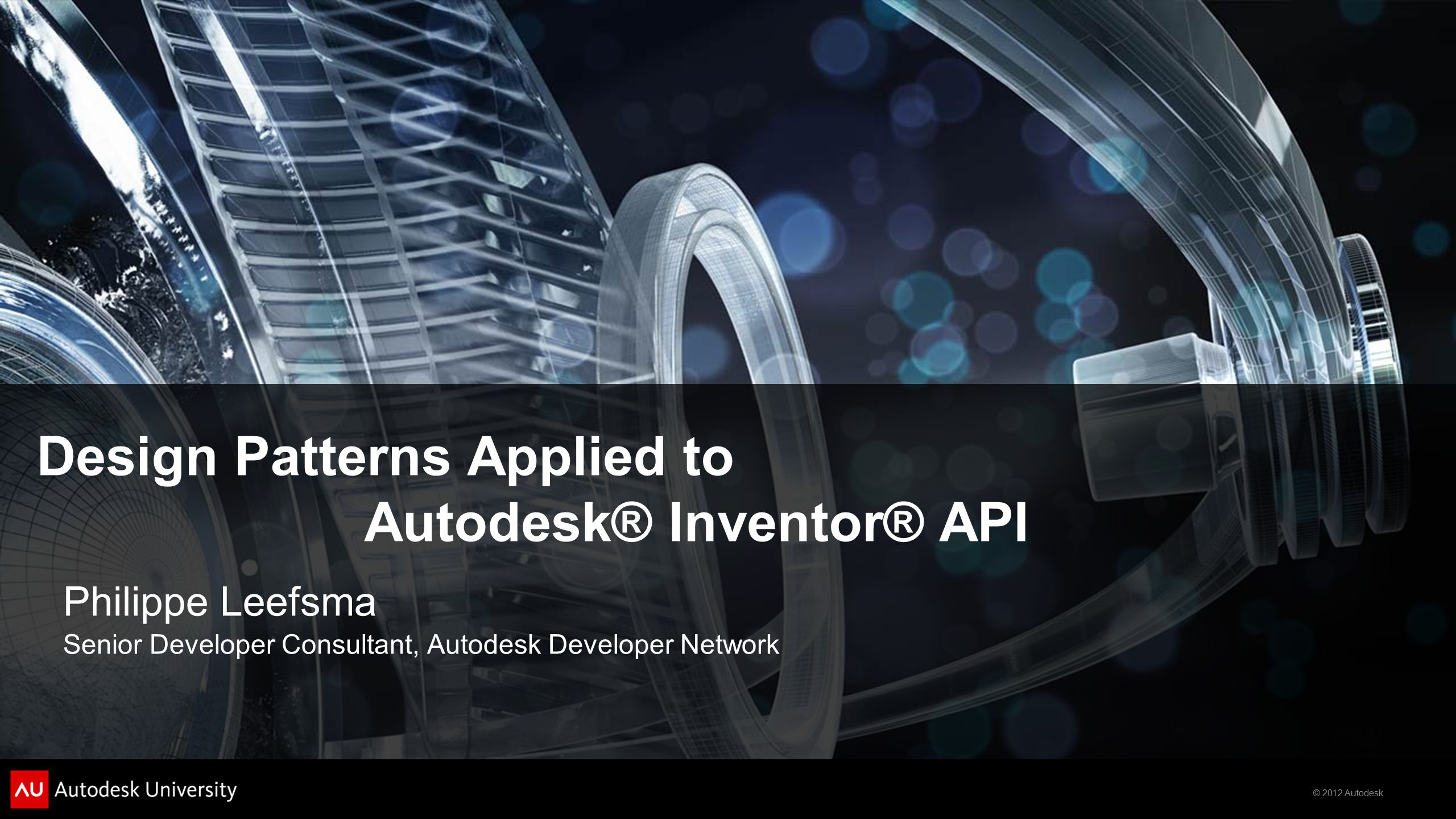 Design Patterns Applied to Autodesk® Inventor® API
