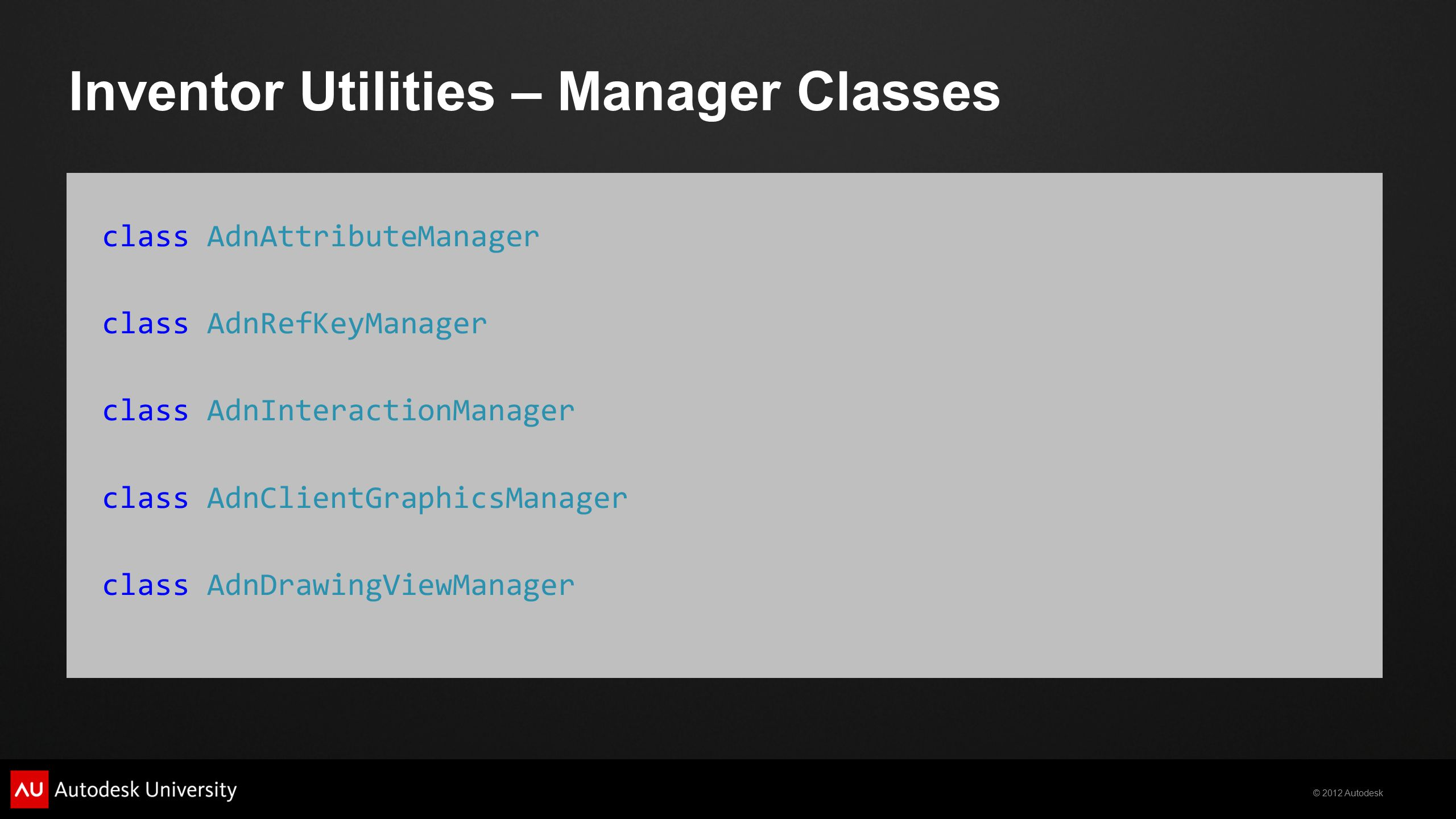 Inventor Utilities – Manager Classes