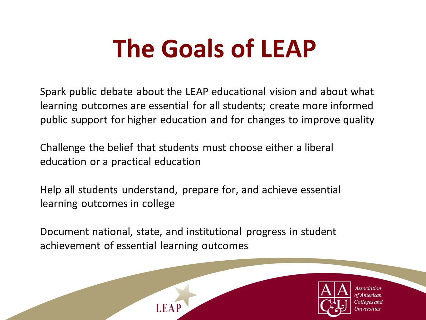 The Goals of LEAP