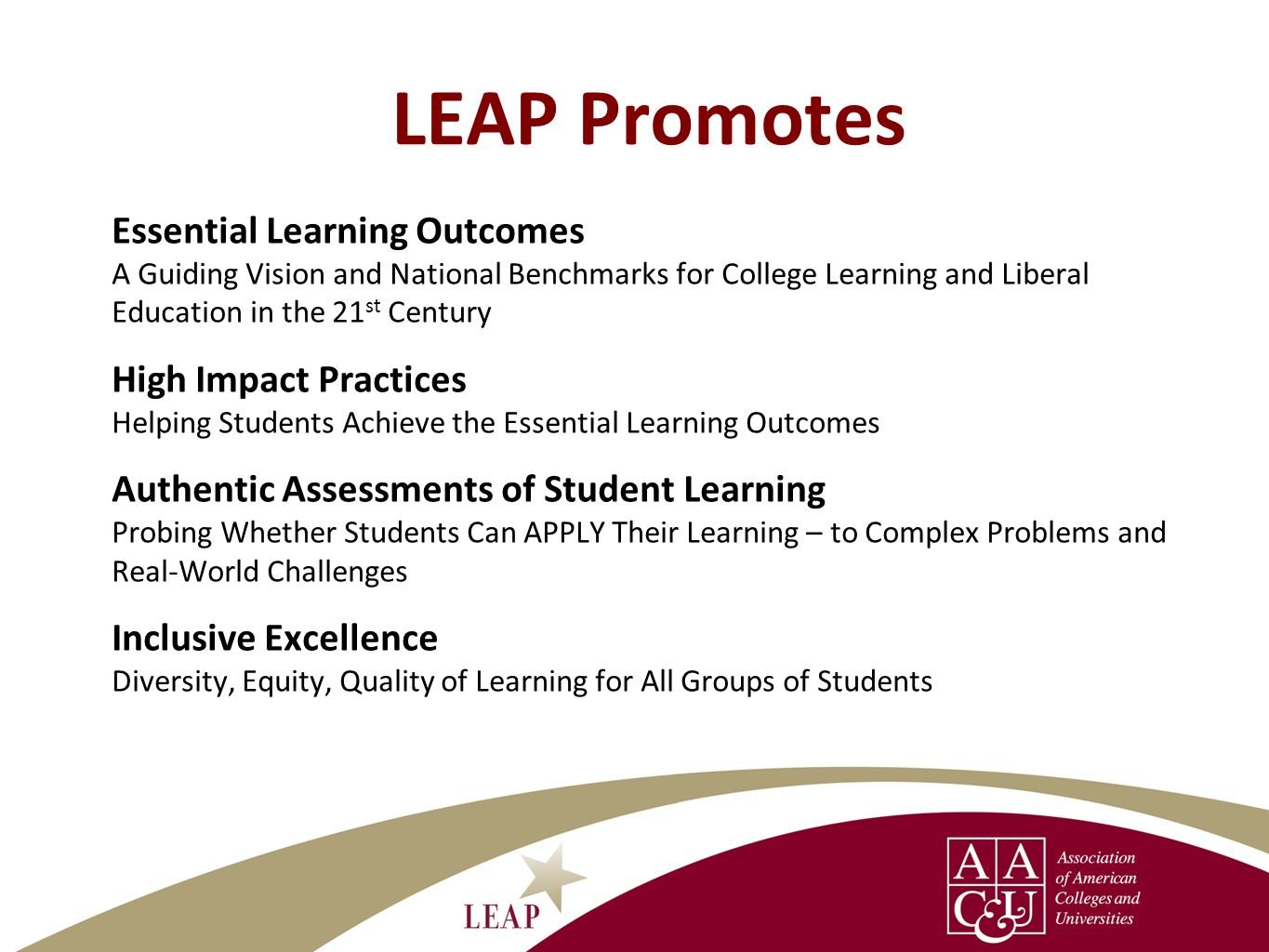 LEAP Promotes Essential Learning Outcomes High Impact Practices