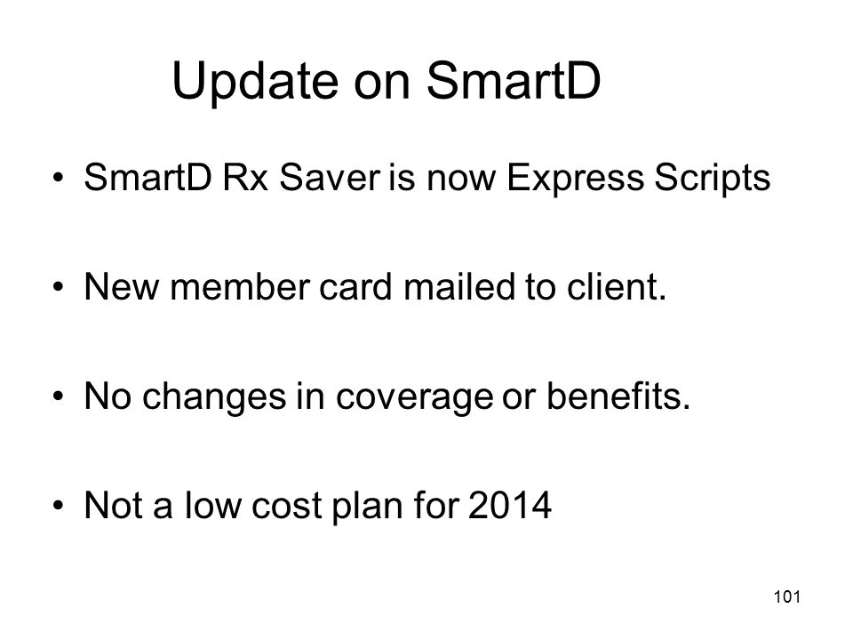 Update on SmartD SmartD Rx Saver is now Express Scripts