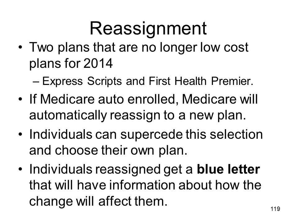 Reassignment Two plans that are no longer low cost plans for 2014