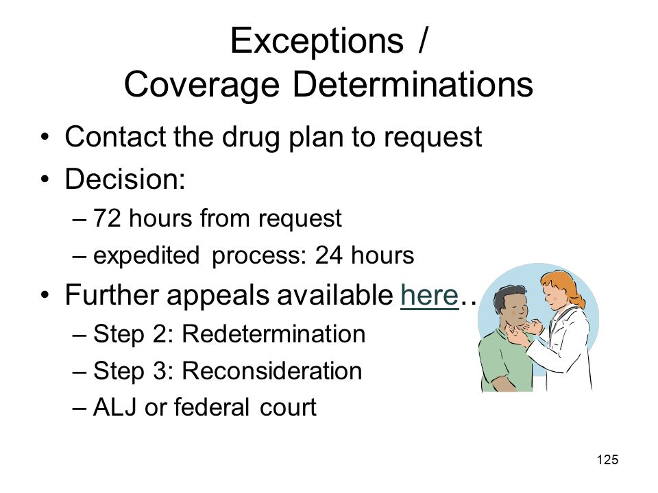 Exceptions / Coverage Determinations