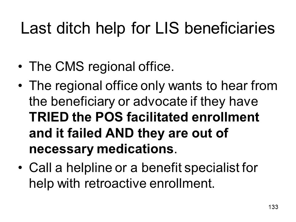 Last ditch help for LIS beneficiaries