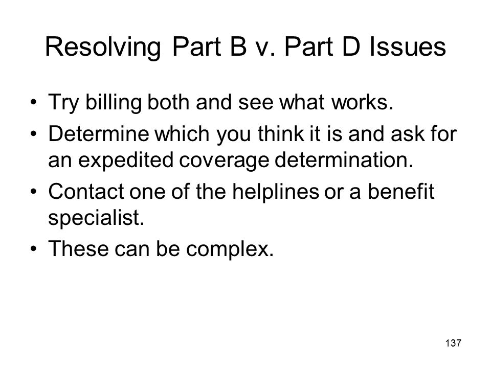 Resolving Part B v. Part D Issues
