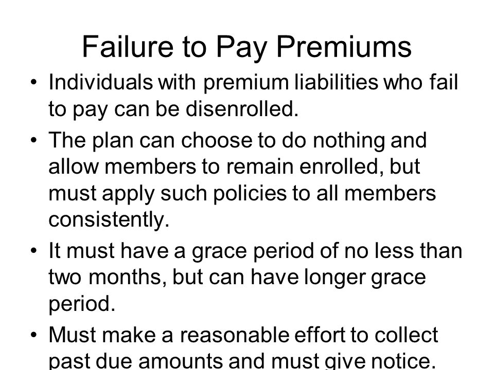 Failure to Pay Premiums