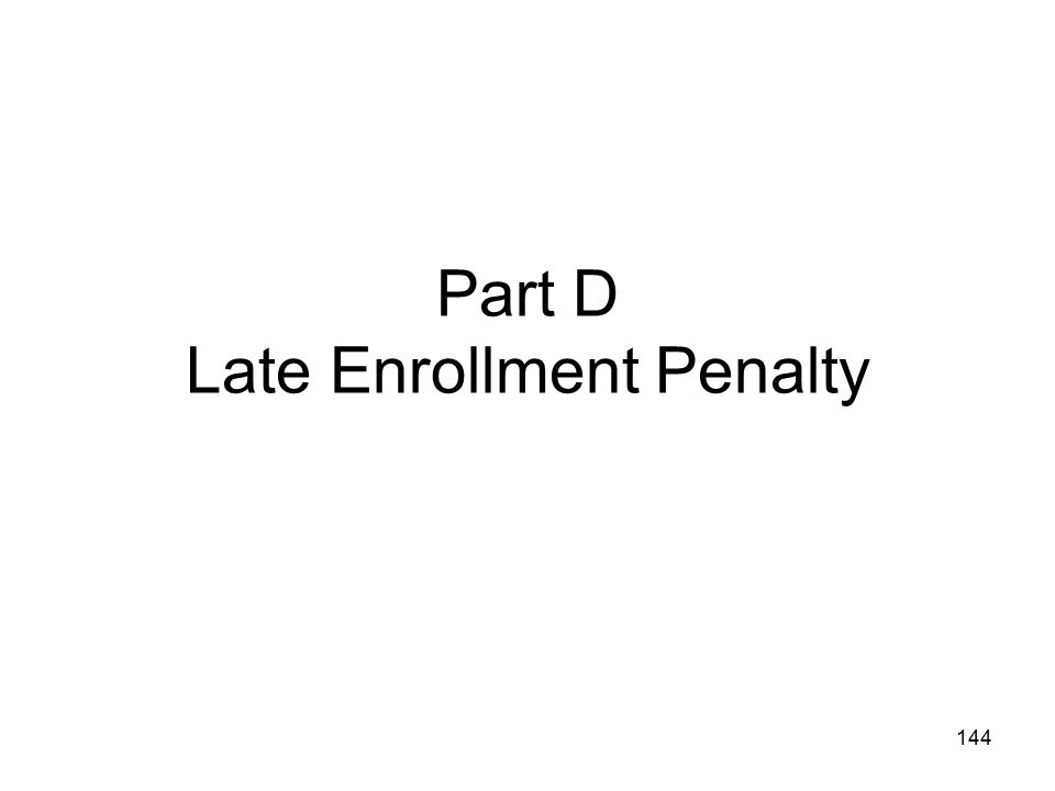 Part D Late Enrollment Penalty