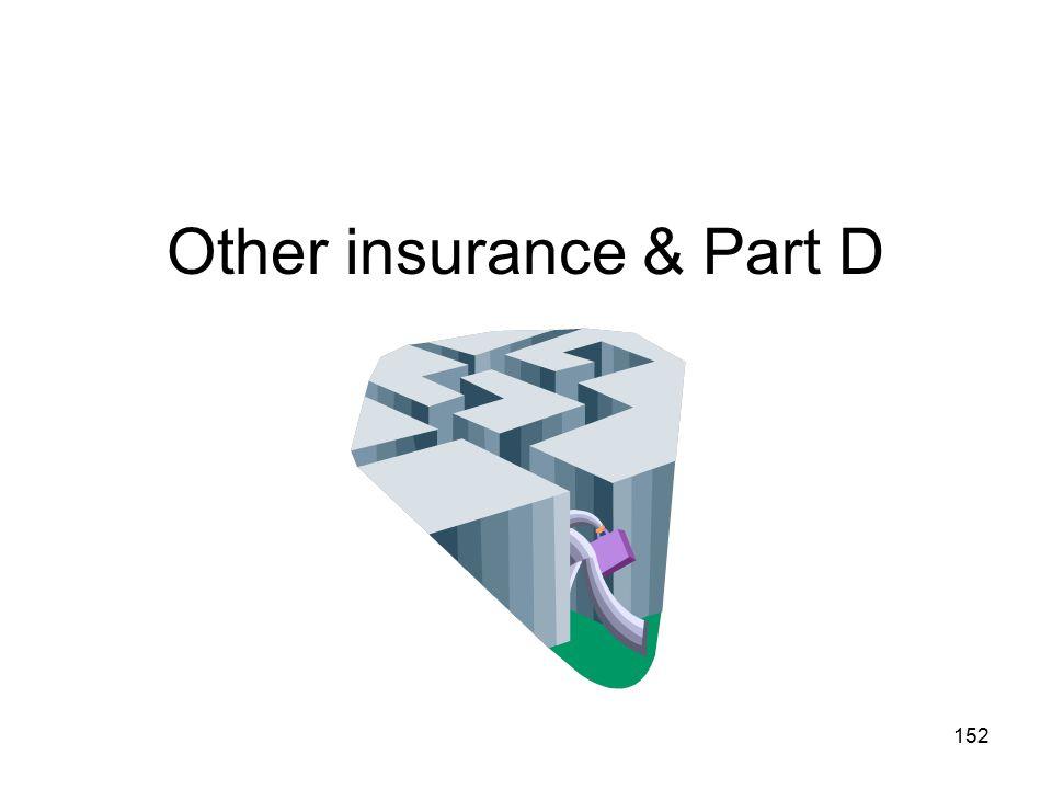 Other insurance & Part D