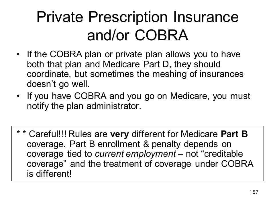 Private Prescription Insurance and/or COBRA