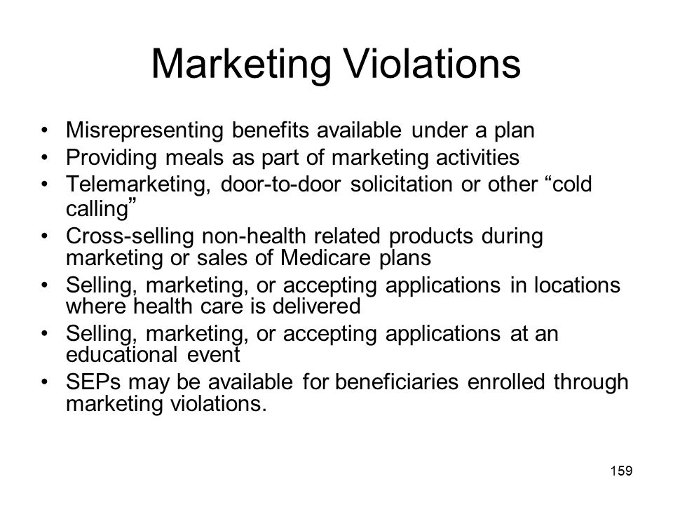 Marketing Violations Misrepresenting benefits available under a plan