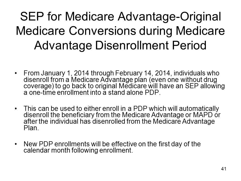 SEP for Medicare Advantage-Original Medicare Conversions during Medicare Advantage Disenrollment Period