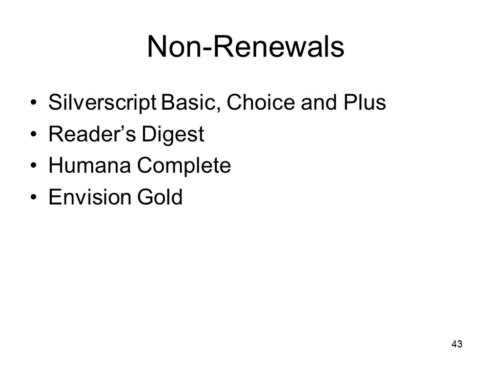 Non-Renewals Silverscript Basic, Choice and Plus Reader's Digest