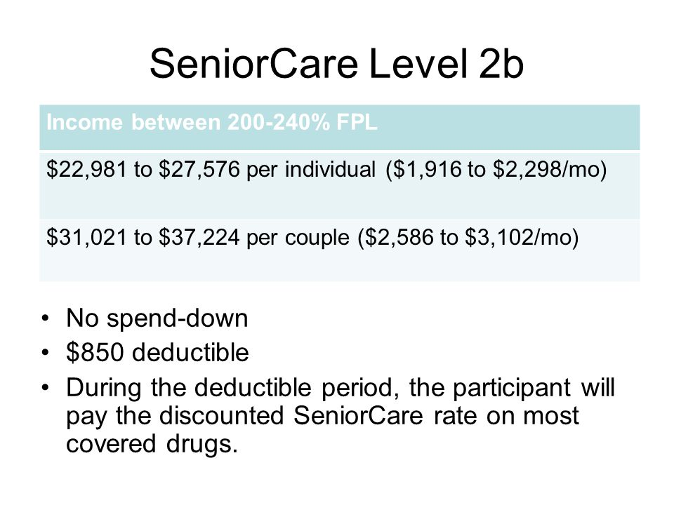 SeniorCare Level 2b No spend-down $850 deductible