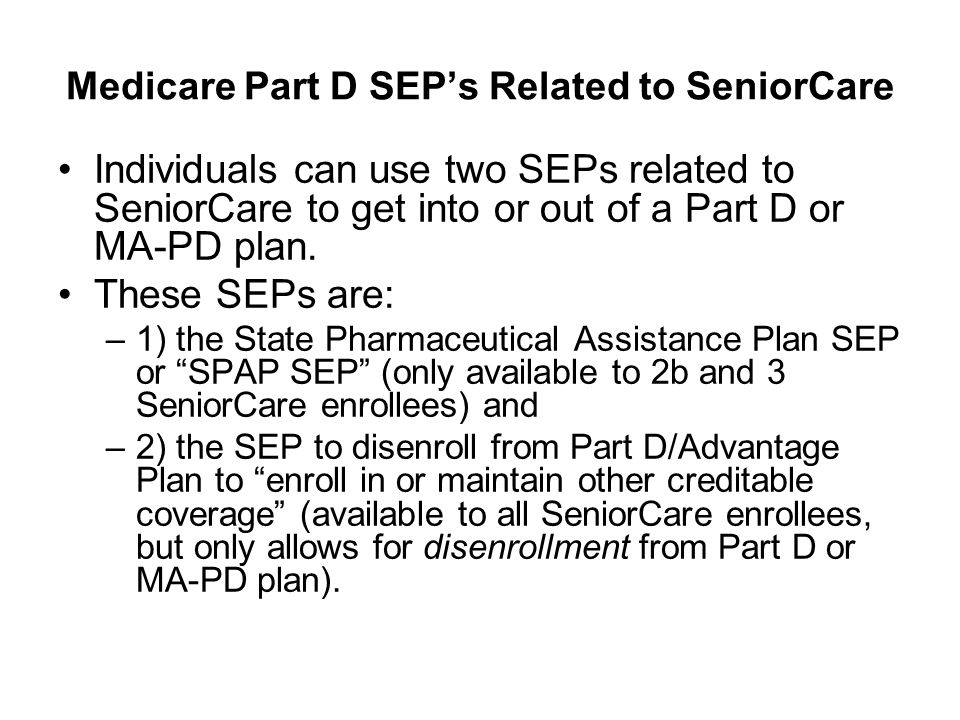 Medicare Part D SEP's Related to SeniorCare