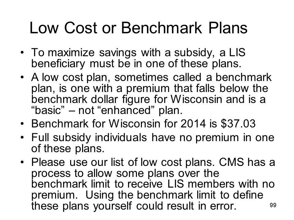 Low Cost or Benchmark Plans