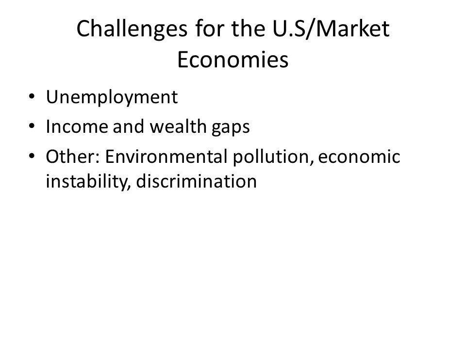 Challenges for the U.S/Market Economies