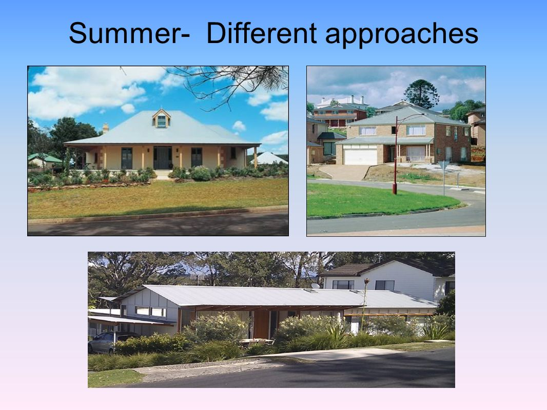 Summer- Different approaches