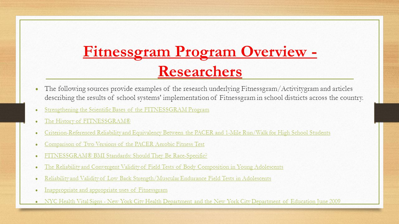 Fitnessgram Program Overview - Researchers