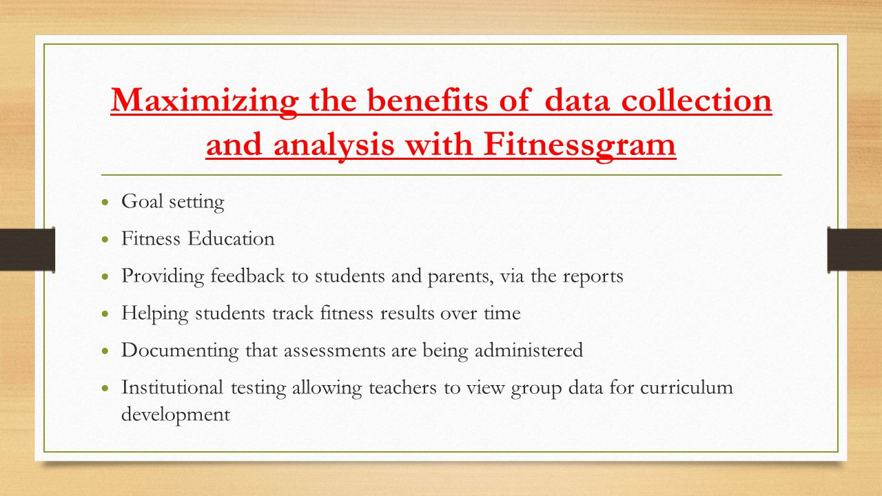Maximizing the benefits of data collection and analysis with Fitnessgram