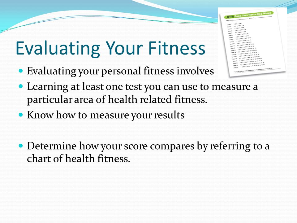 Evaluating Your Fitness