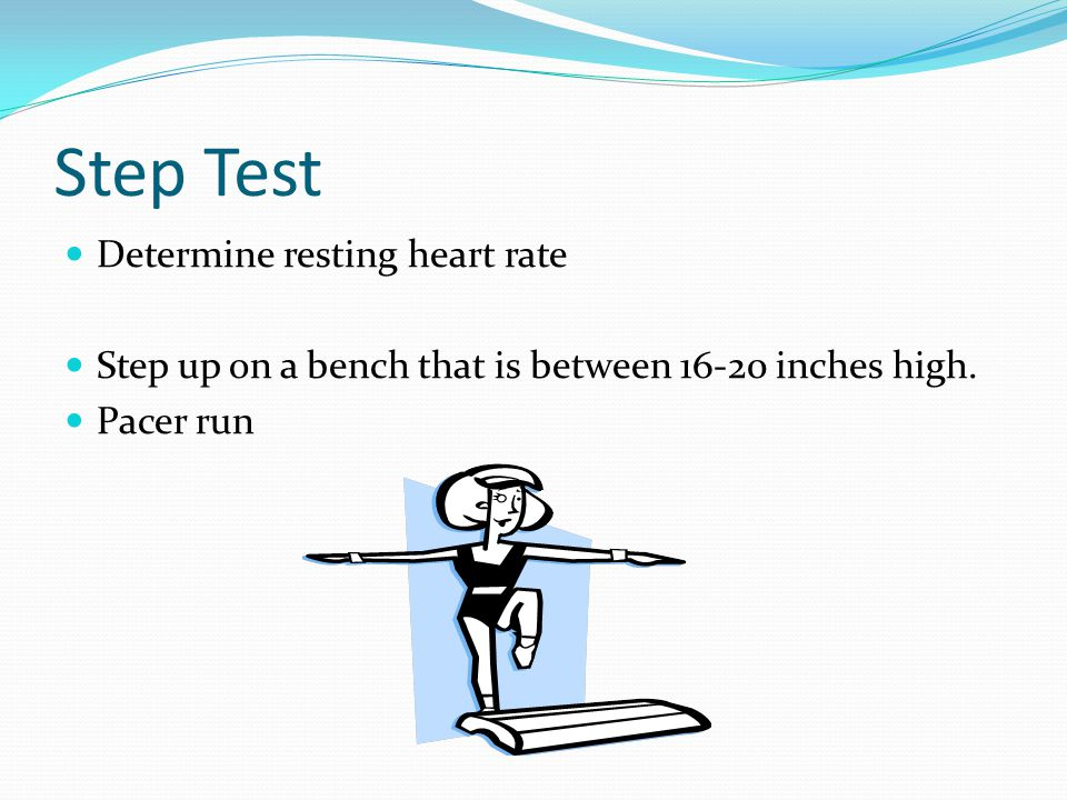 Step Test Determine resting heart rate