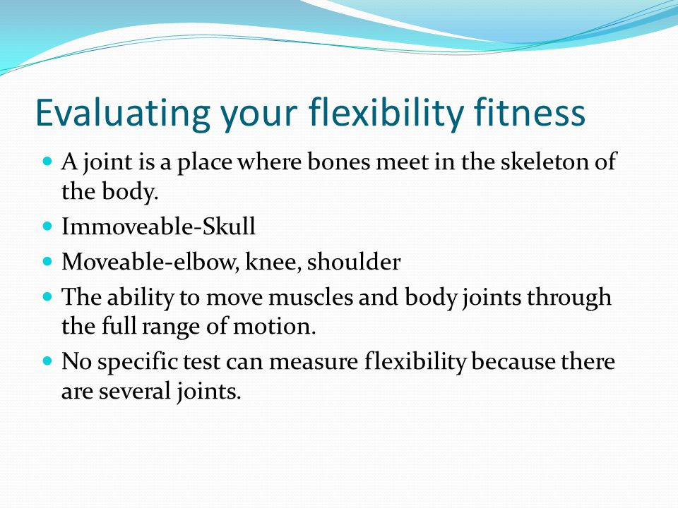 Evaluating your flexibility fitness