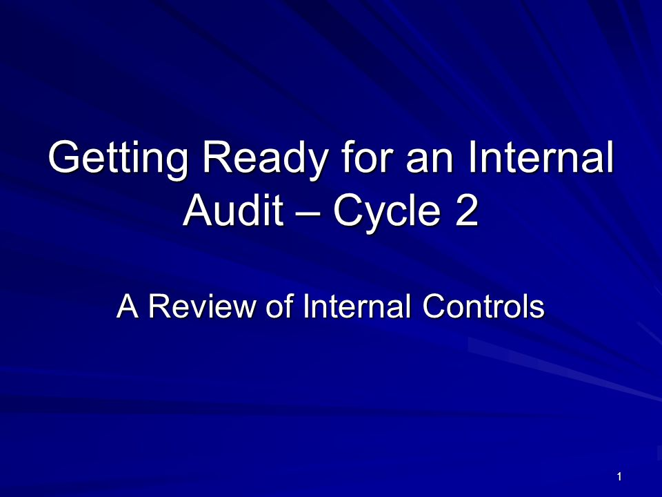 Getting Ready for an Internal Audit – Cycle 2