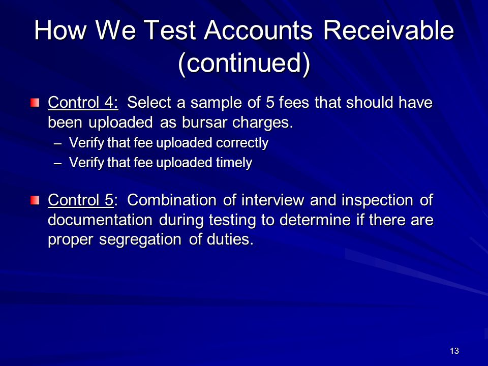 How We Test Accounts Receivable (continued)