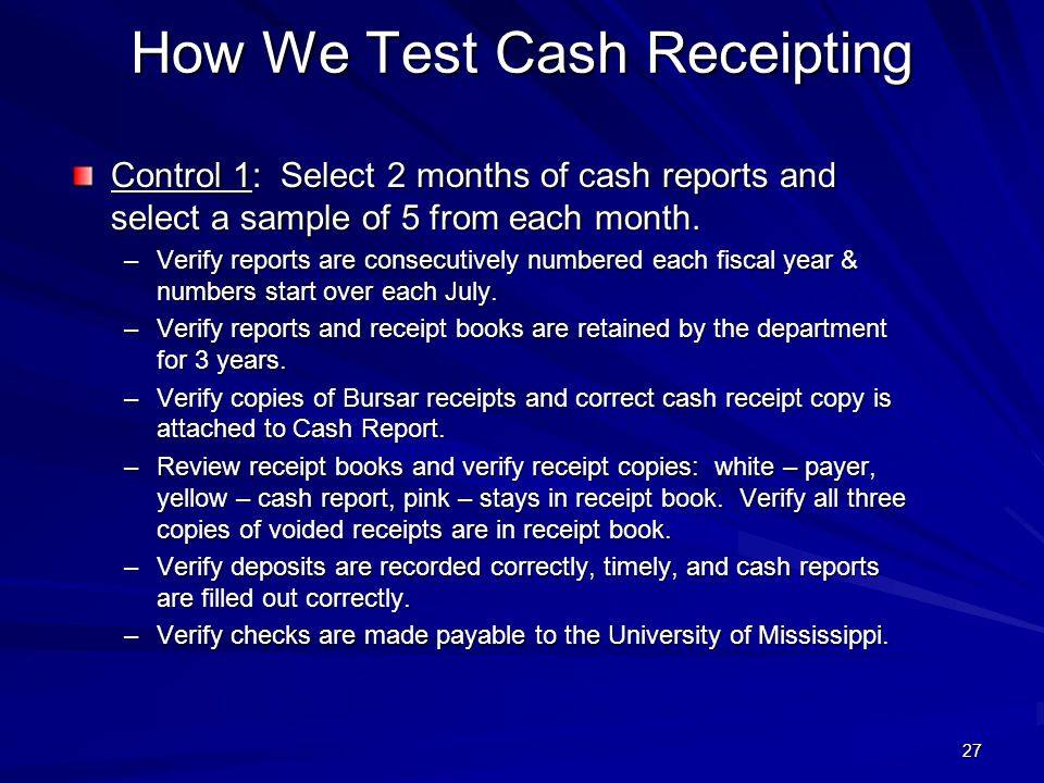How We Test Cash Receipting