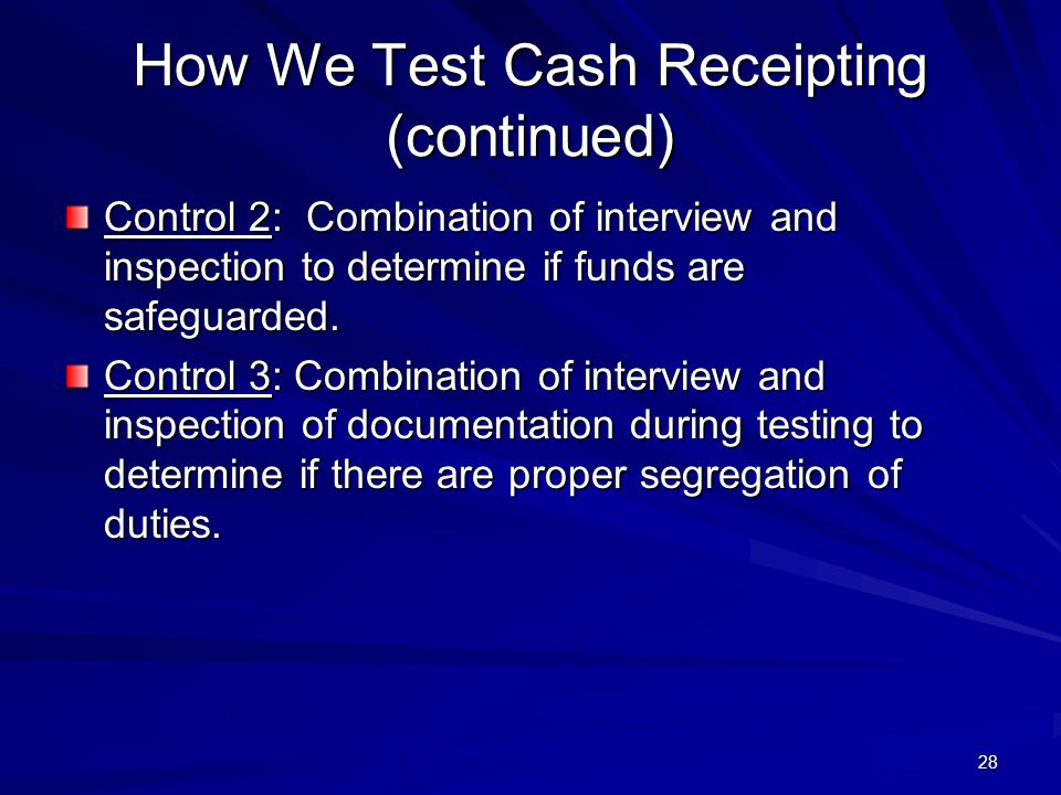 How We Test Cash Receipting (continued)