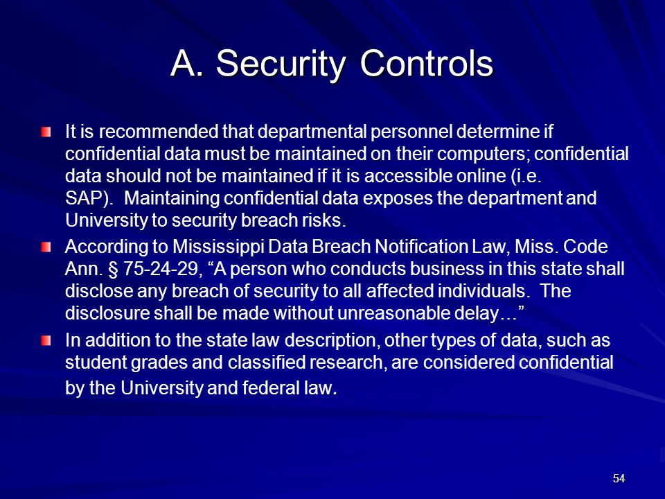 4/11/2012 A. Security Controls.