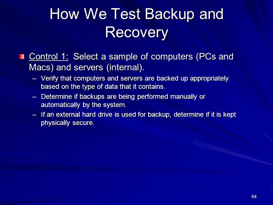 How We Test Backup and Recovery