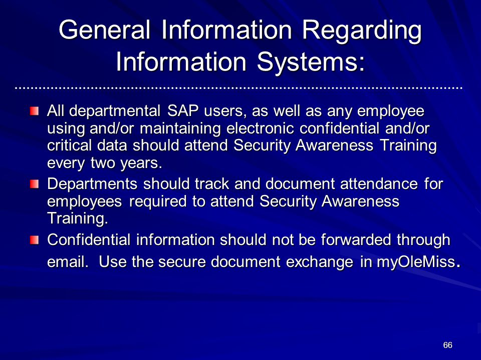 General Information Regarding Information Systems: