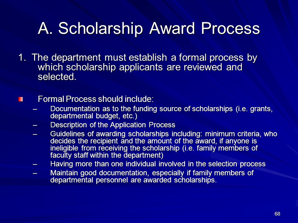 A. Scholarship Award Process