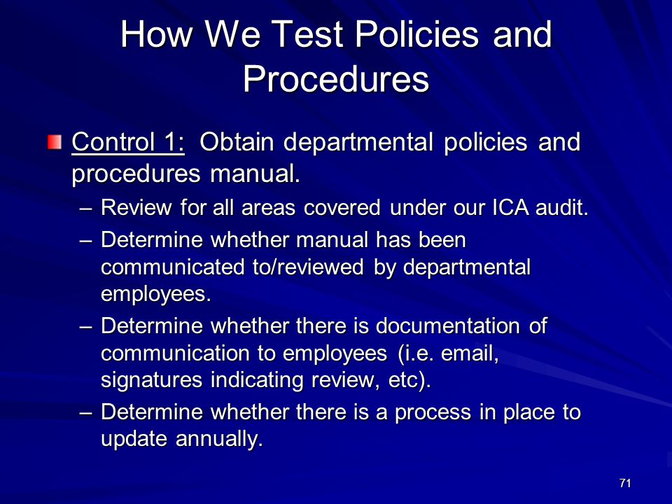 How We Test Policies and Procedures